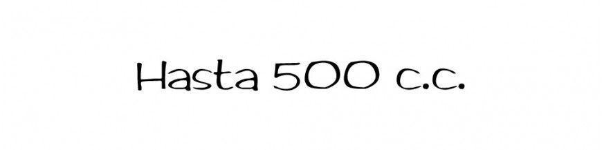 Hasta 500 c.c.